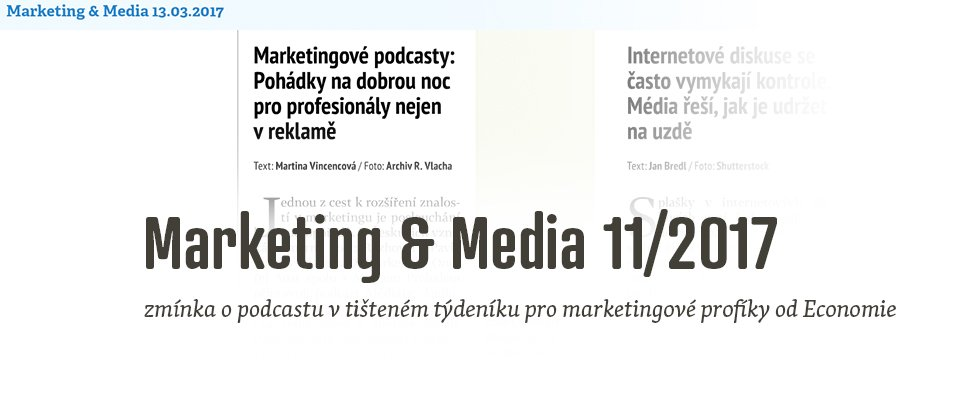 Zmínka o podcastu v Marketing & Media